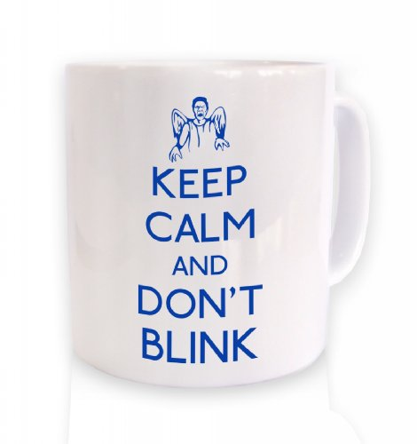 Keep Calm And Don't Blink Mug (Standard Size Mug/White Mug)