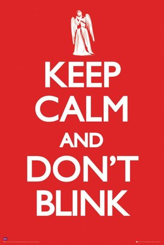 Posters: Doctor Who Poster – Keep Calm Don't Blink (36 x 24 inches)