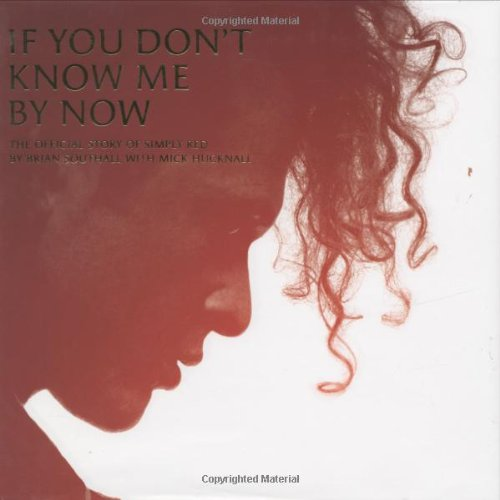 "If You Don't Know Me by Now: The Official Story of ""Simply Red"""