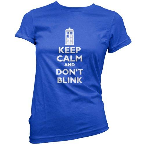 Keep Calm And Don't Blink – Womens T-Shirt-Royal Blue-Medium