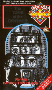 Doctor Who: the Tomb of the Cybermen [VHS]
