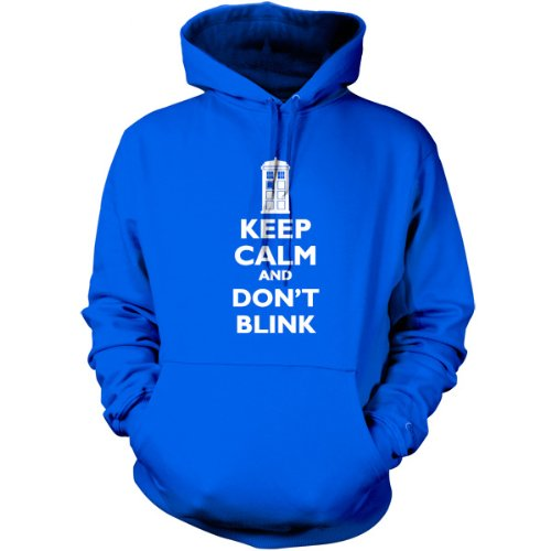 Keep Calm And Don't Blink – Unisex Hoodie / Hooded Top-Blue-Medium