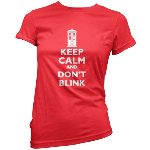 Keep Calm And Don't Blink – Womens T-Shirt-Red-XXL