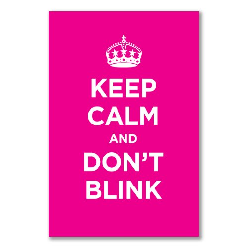 Poster art print: KEEP CALM AND DON'T BLINK PINK WW2 WWII PARODY SIGN (A1 maxi – 61×91.5cm / 24x36in, semi-gloss satin paper)