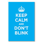 A1+ glossy poster: KEEP CALM AND DON T BLINK CYAN LIGHT BLUE WW2 WWII PARODY