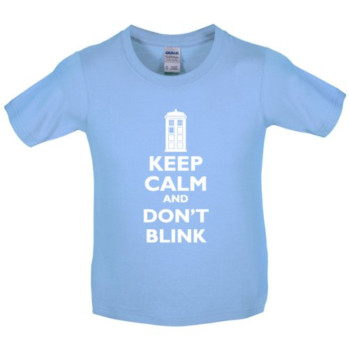 Keep calm and Don't Blink – Childrens / Kids T-Shirt – Light Blue – L (9-11 Years)