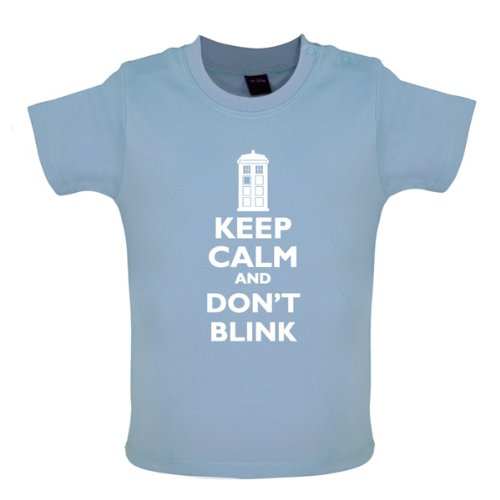 Keep Calm And Don't Blink – Baby / Toddler Funny T-Shirt- 8 Colours – Blue – 18-24 Months