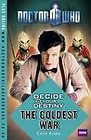 Brake, Colin  Doctor Who: Decide Your Destiny: The Coldest War  Book