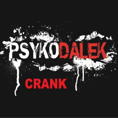 Crank [Explicit]