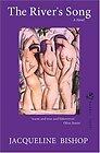 River's Song, The A Novel BISHOP, Jacqueline