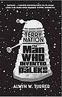 Terry Nation: The Man Who Invented the Daleks by Alwyn W. Turner (Paperback,…