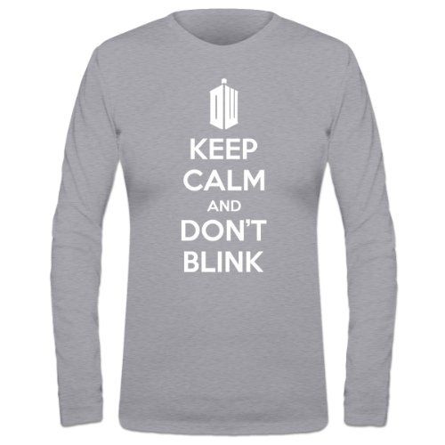 Keep Calm And Don't Blink Women's Long Sleeve Shirt by Shirtcity