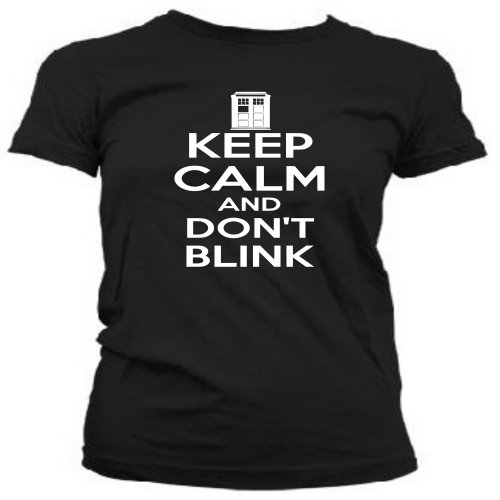Keep calm and don't blink ladies T-shirt 336w – Black – Xlarge
