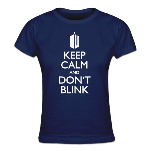Keep Calm and Don't Blink Women's T-shirt by Shirtcity