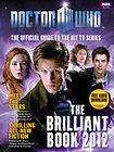 The Brilliant Book of Doctor Who 2012 by Ebury Press (Hardback, 2011)