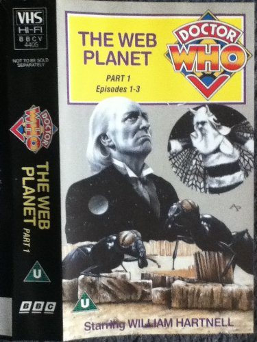 Doctor Who – The Web Planet – Double Video : Part 1: Episodes 1-3 [1965] [VHS]