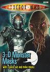 Mint: Dr Doctor Who: 3-D Monster Masks (press out and make Ood & Cyberman masks)