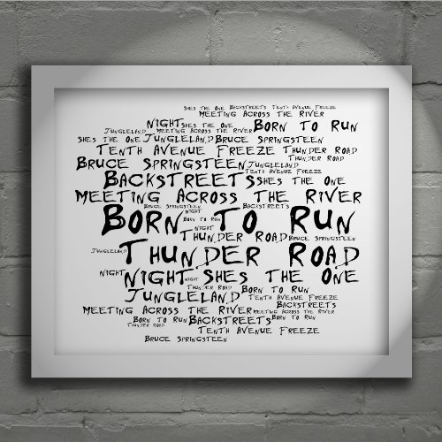 `Noir Paranoiac` Art Print – BRUCE SPRINGSTEEN – Born to Run – Signed & Numbered Limited Edition Typography Wall Art Print – Song Lyrics Mini Poster