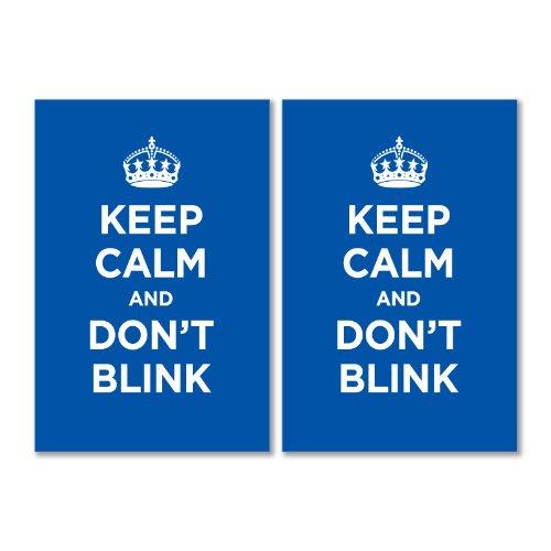 Glossy vinyl sticker pack: KEEP CALM DON'T BLINK BLUE NAVY AZURE WW2 WWII PARODY SIGN (2 stickers, 15x10cm / 5.9×3.9in)