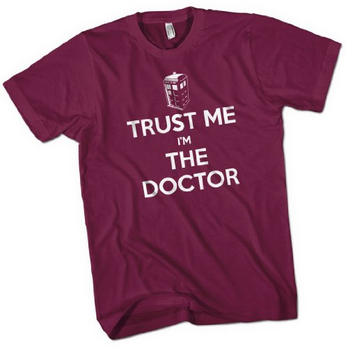 Trust Me I'm The Doctor Mens Premium T-Shirt Burgundy XX Large