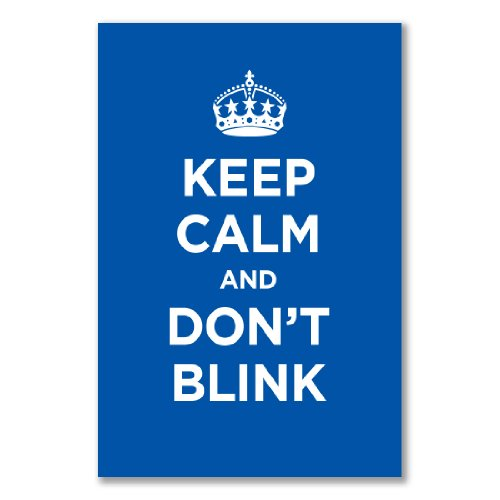 Poster art print: KEEP CALM DON'T BLINK BLUE NAVY AZURE WW2 WWII PARODY SIGN (A2 maxi – 40.7x61cm / 16x24in, glossy photo paper)