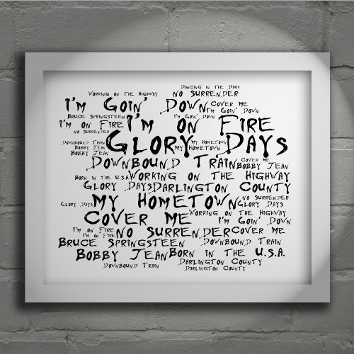 `Noir Paranoiac` Art Print – BRUCE SPRINGSTEEN – Born in the USA – Signed & Numbered Limited Edition Typography Wall Art Print – Song Lyrics Mini Poster