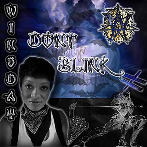 Dont Blink [Explicit]