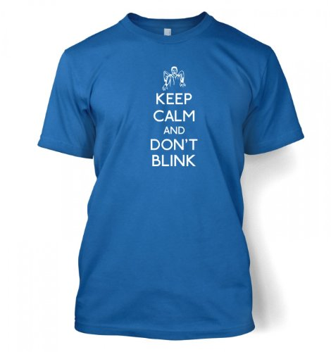 Keep Calm And Don't Blink T-shirt – Films, TV And Movie Geeky Tshirt – Royal