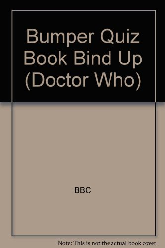 Bumper Quiz Book Bind Up (Doctor Who)