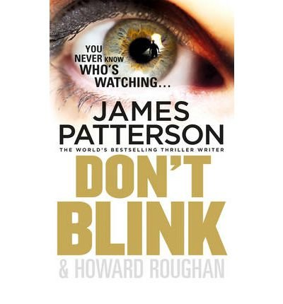 (DON'T BLINK) BY Patterson, James(Author)Paperback on (02 , 2011)