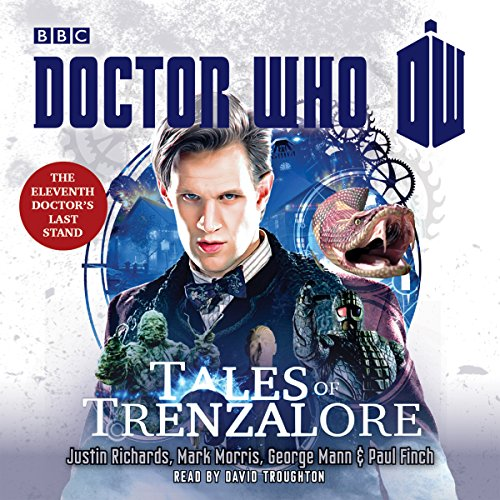 Doctor Who: Tales of Trenzalore: An 11th Doctor Novel (Unabridged)