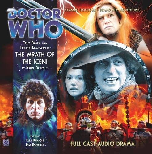 The Wrath of the Iceni (Doctor Who: The Fourth Doctor Adventures)