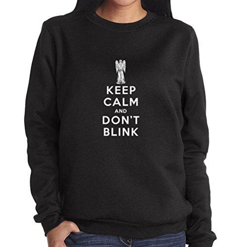 Keep Calm and Don't Blink 2 Women Sweatshirt