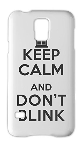 Keep Calm And Don't Blink Samsung Galaxy S5 Plastic Case