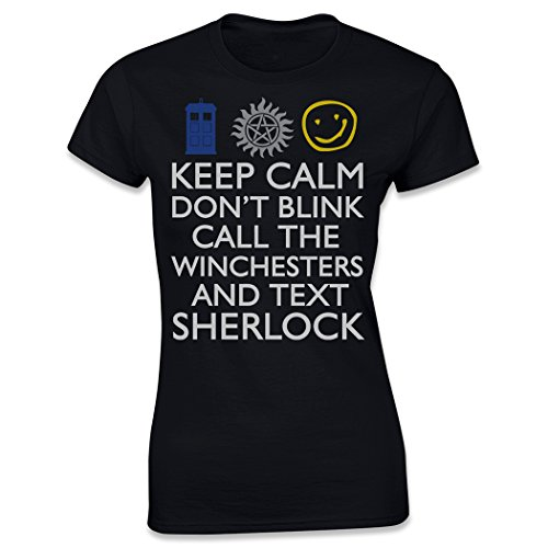 Keep Calm Don't Blink Call the Winchesters and Text Sherlock, Women's T-Shirt, Black, Large