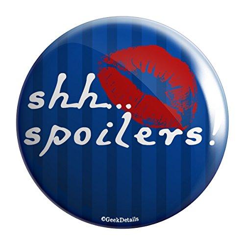 Geek Details Shhh Spoilers! 2.25″ Pinback Button