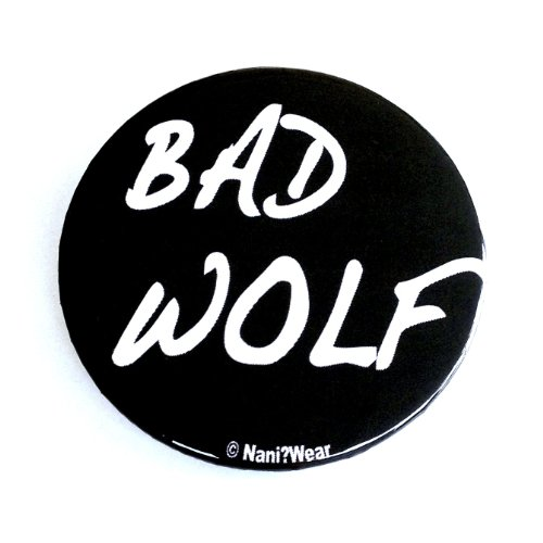 Doctor Who Button: Rose Tyler 'Bad Wolf'