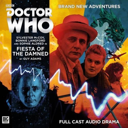 Fiesta of the Damned (Doctor Who Main Range)