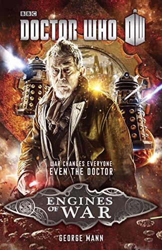 Doctor Who: Engines of War (Doctor Who: New Series Adventures Specials Book 4)