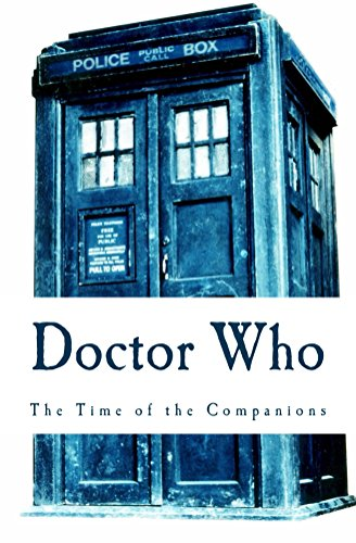 Doctor Who: The Time of the Companions: Book One (Doctor Who: The Companions Adventure 1)